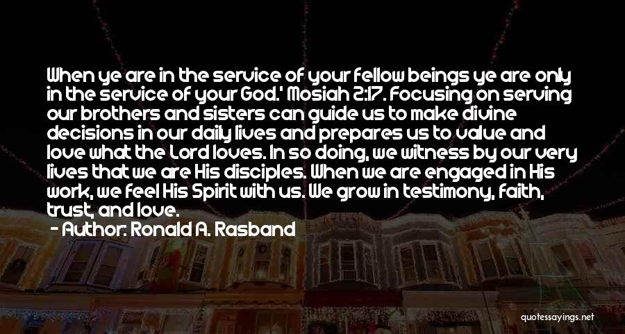 Make Disciples Quotes By Ronald A. Rasband