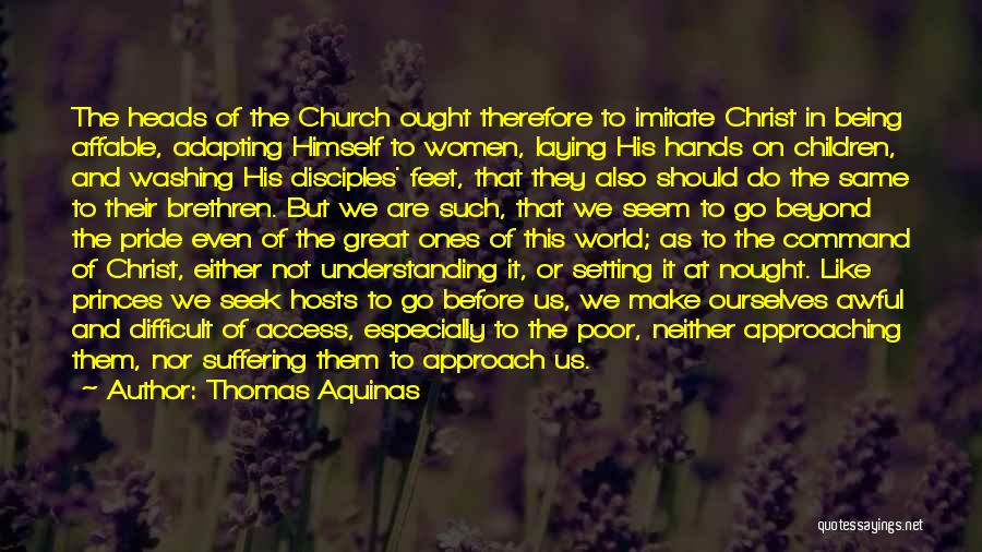 Make Disciples Quotes By Thomas Aquinas