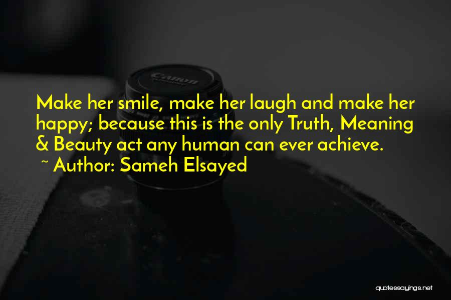 Top 100 Make Her Smile Quotes & Sayings