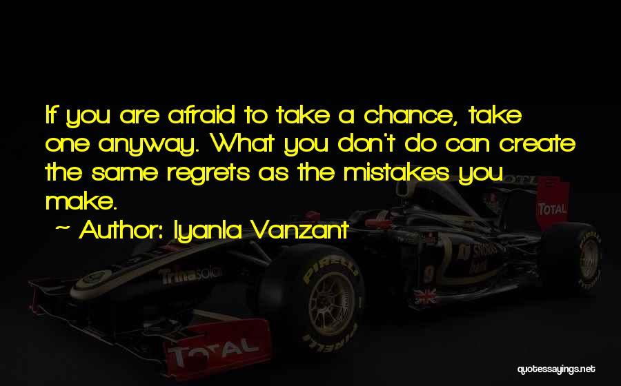 Make Him Regret Quotes By Iyanla Vanzant