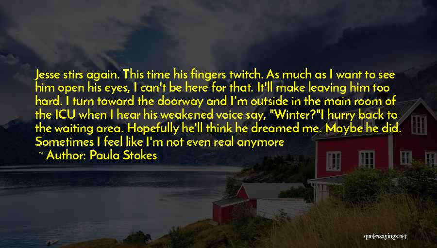Make Him Regret Quotes By Paula Stokes