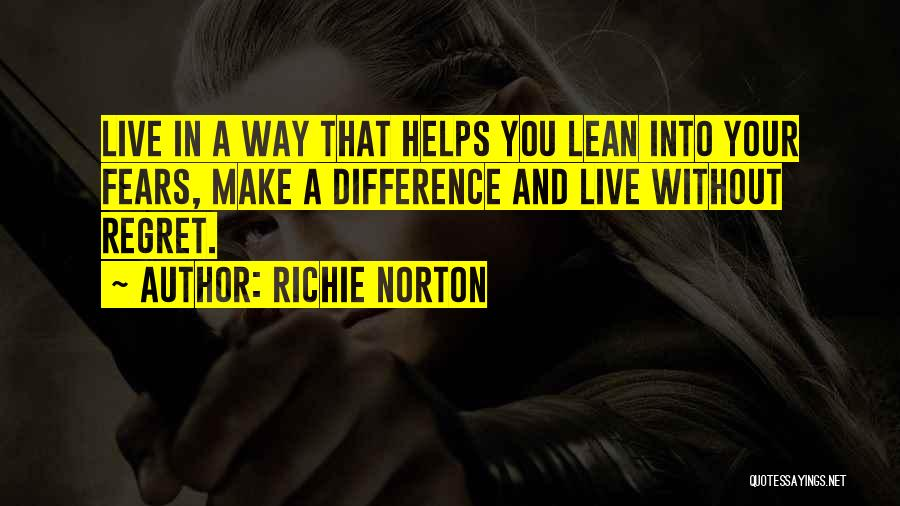 Make Him Regret Quotes By Richie Norton