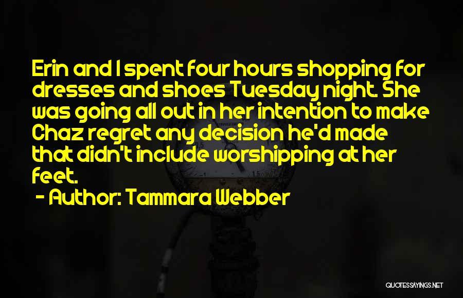 Make Him Regret Quotes By Tammara Webber