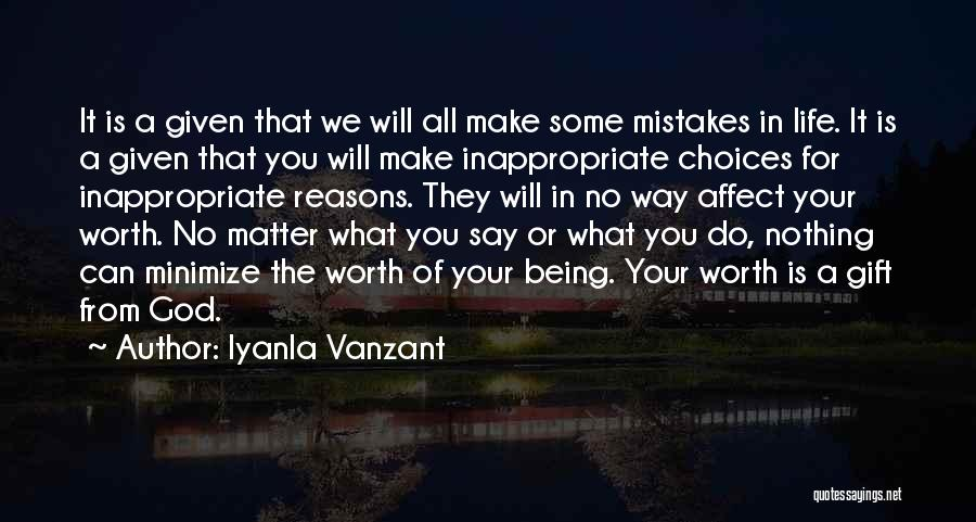 Make It All Worth It Quotes By Iyanla Vanzant