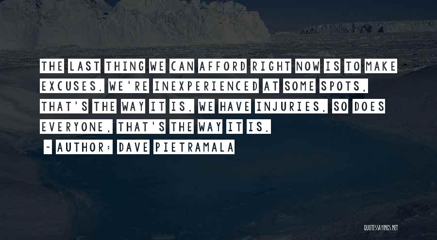Make It Right Quotes By Dave Pietramala