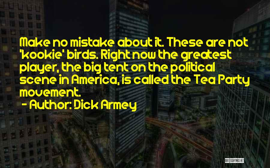 Make It Right Quotes By Dick Armey