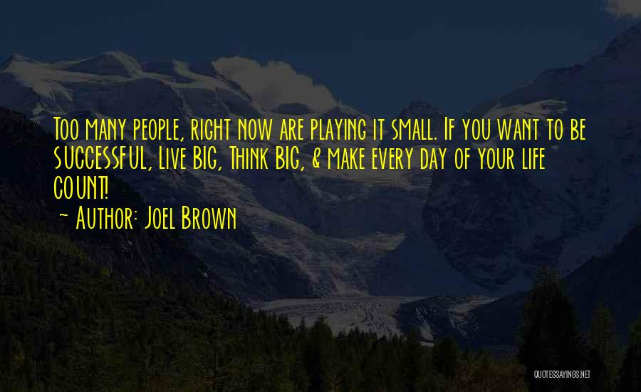 Make It Right Quotes By Joel Brown