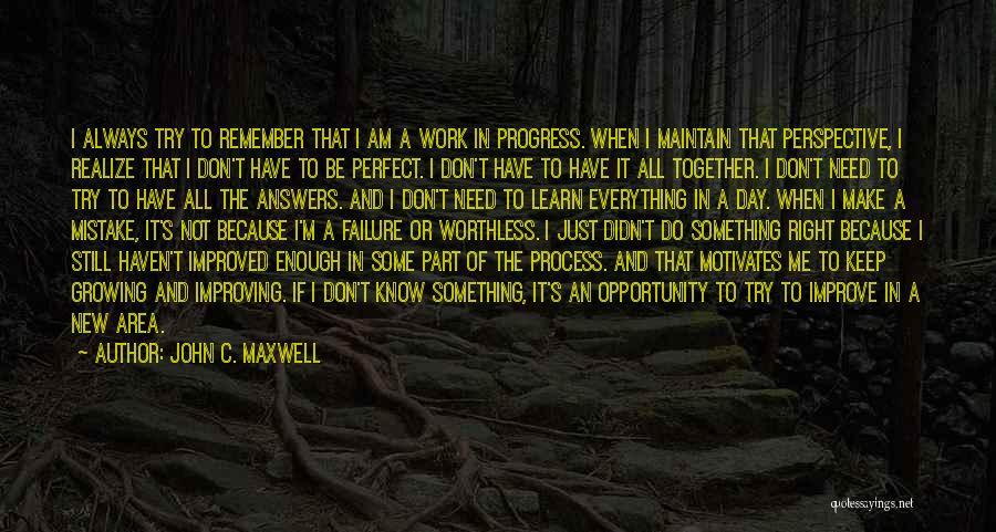Make It Right Quotes By John C. Maxwell