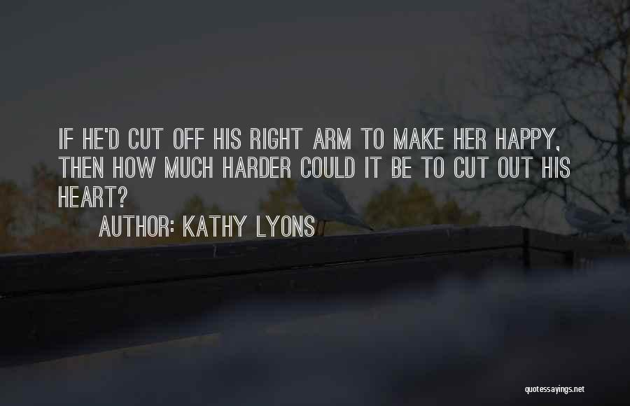 Make It Right Quotes By Kathy Lyons