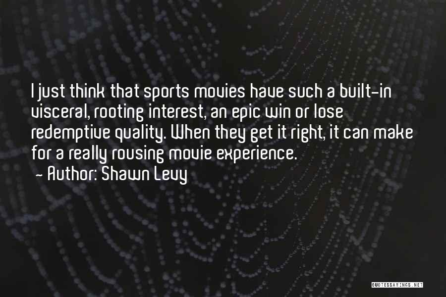 Make It Right Quotes By Shawn Levy