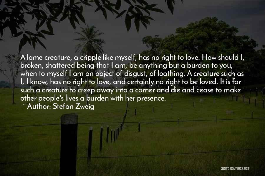Make It Right Quotes By Stefan Zweig