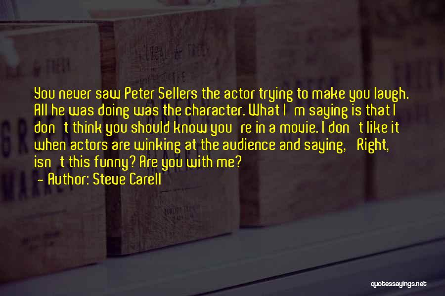 Make It Right Quotes By Steve Carell
