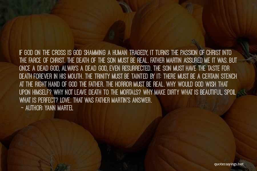 Make It Right Quotes By Yann Martel