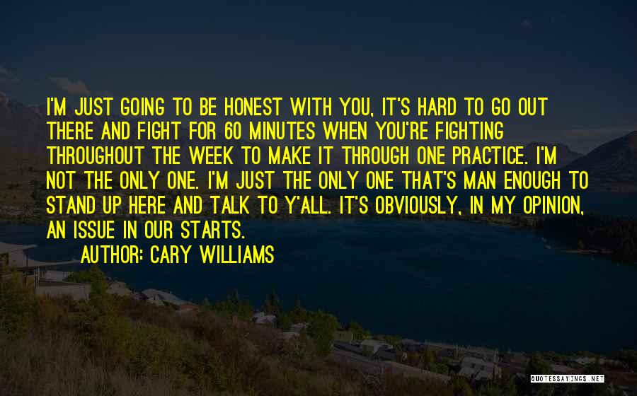 Make It Through The Week Quotes By Cary Williams