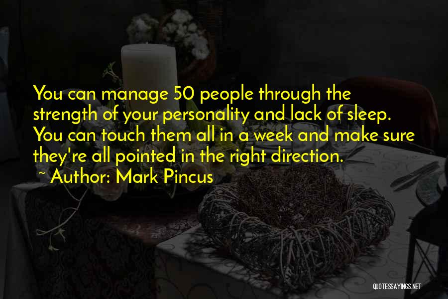 Make It Through The Week Quotes By Mark Pincus