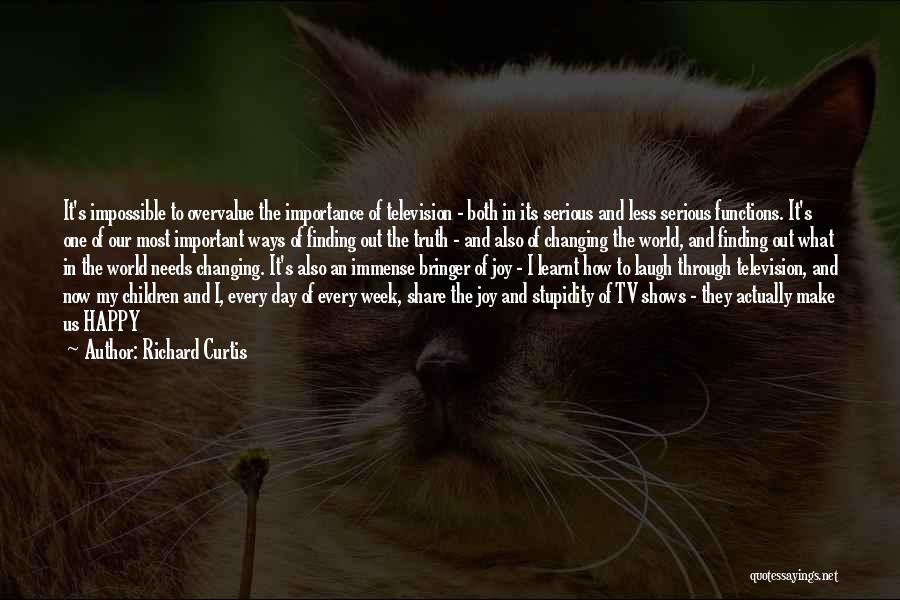 Make It Through The Week Quotes By Richard Curtis