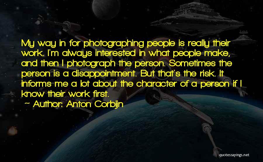 Make It Work Quotes By Anton Corbijn