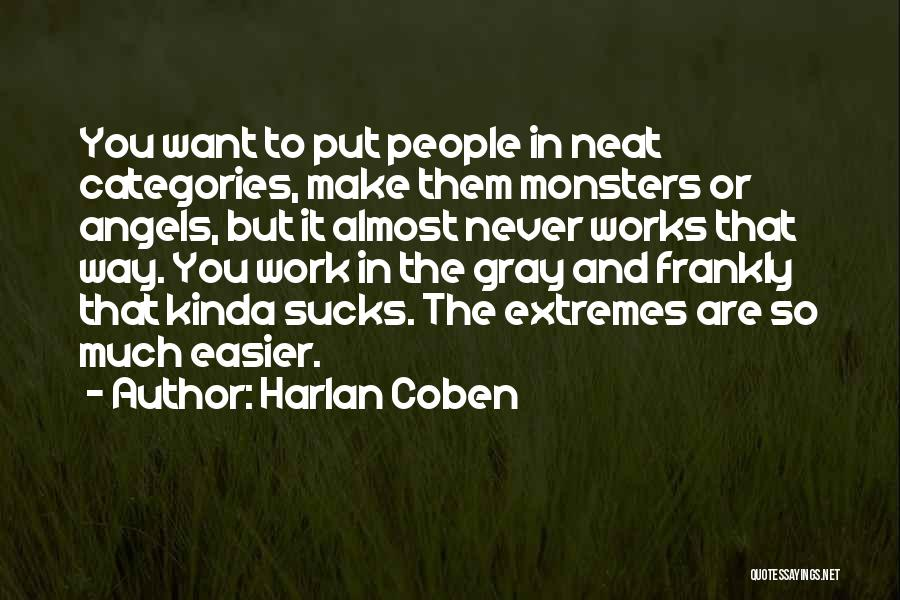 Make It Work Quotes By Harlan Coben