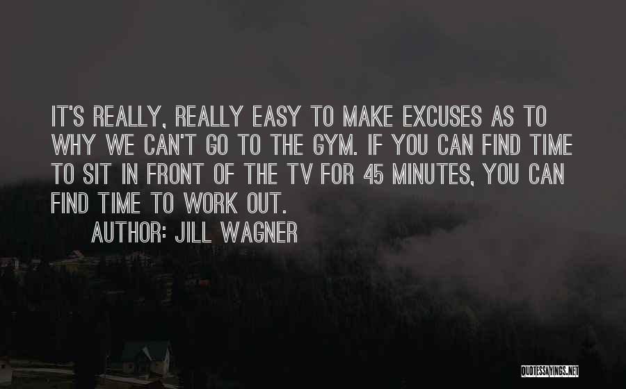 Make It Work Quotes By Jill Wagner