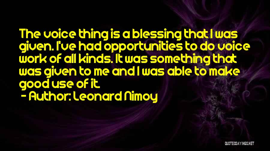Make It Work Quotes By Leonard Nimoy