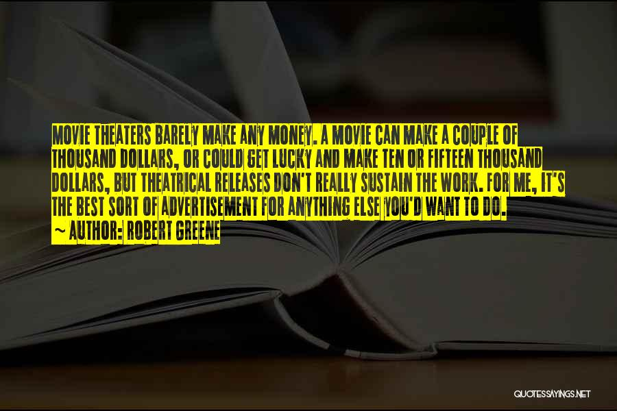 Make It Work Quotes By Robert Greene