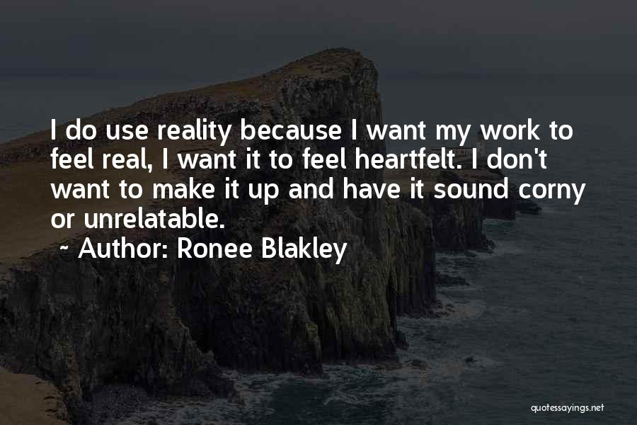 Make It Work Quotes By Ronee Blakley