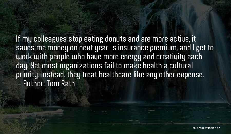 Make It Work Quotes By Tom Rath