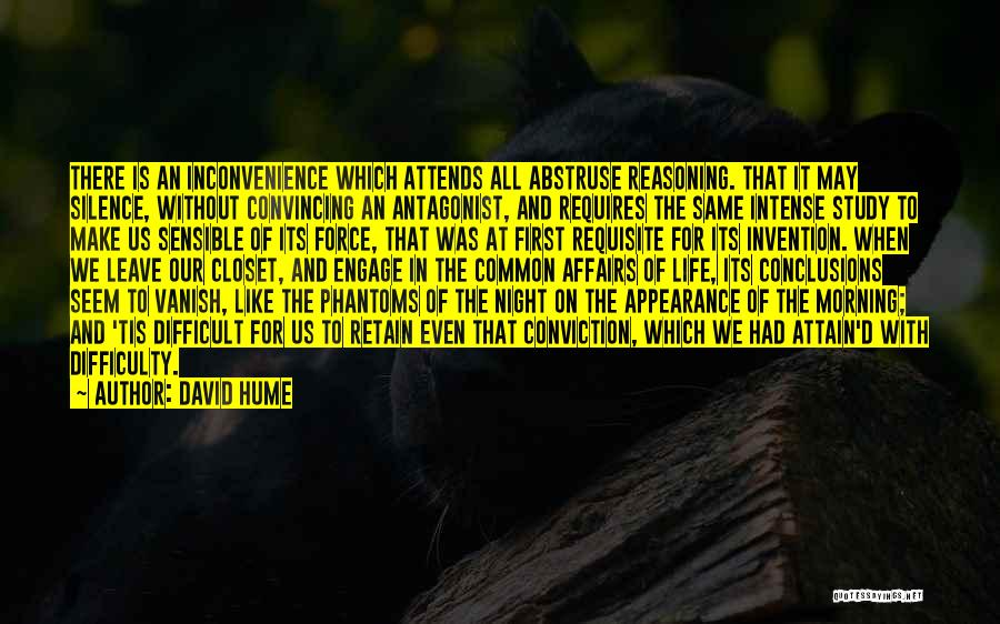 Make Life Difficult Quotes By David Hume
