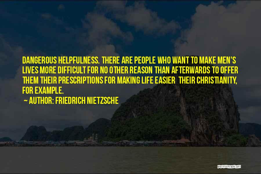 Make Life Difficult Quotes By Friedrich Nietzsche