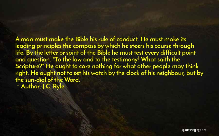 Make Life Difficult Quotes By J.C. Ryle