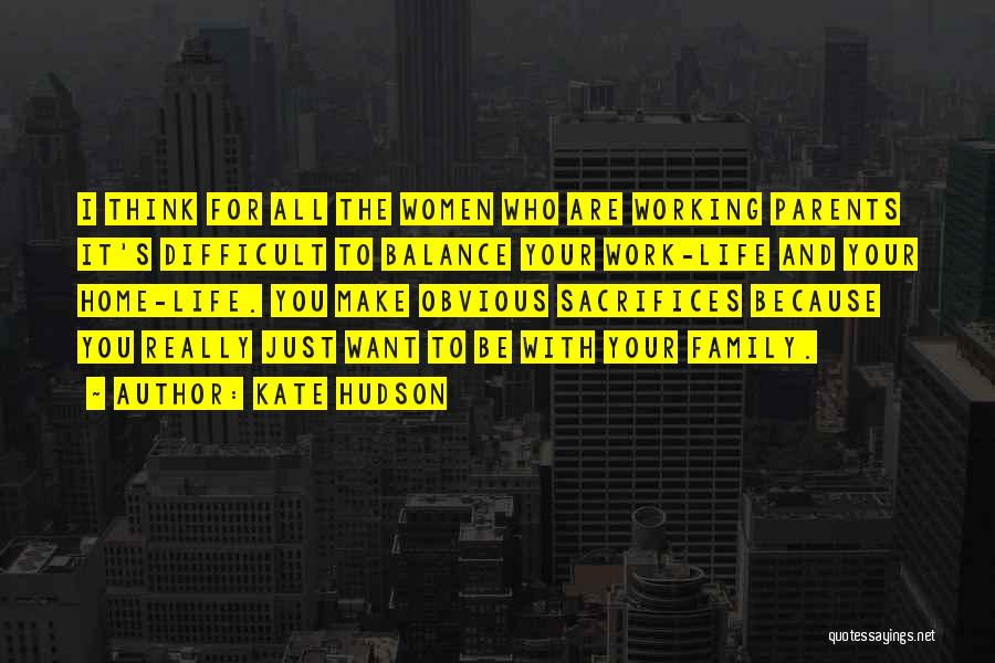 Make Life Difficult Quotes By Kate Hudson
