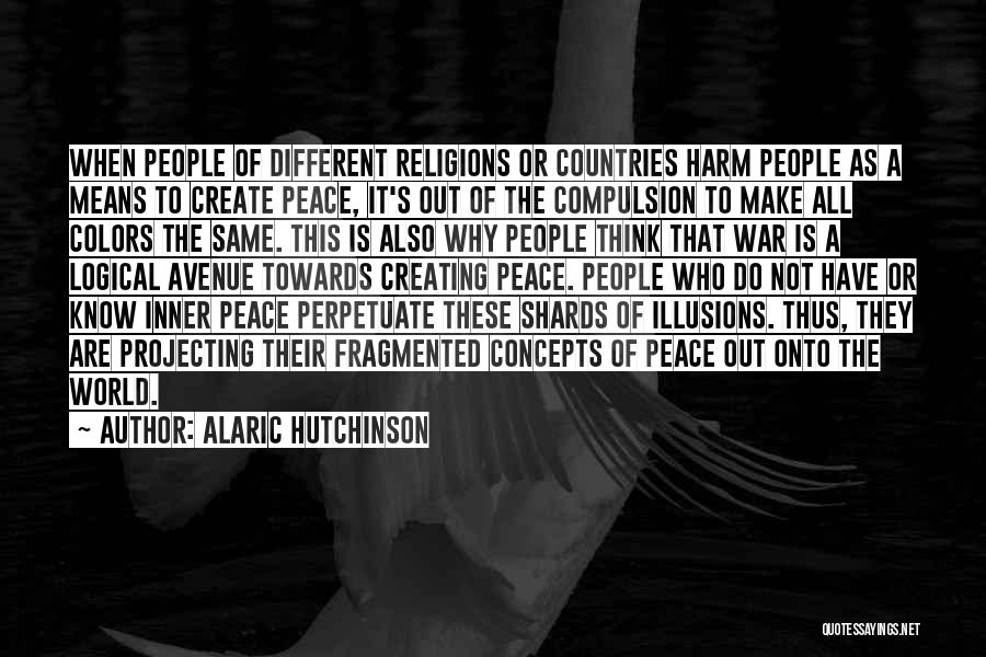 Make Love Not War Quotes By Alaric Hutchinson