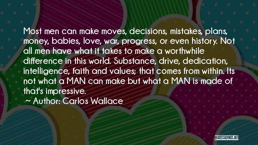 Make Love Not War Quotes By Carlos Wallace