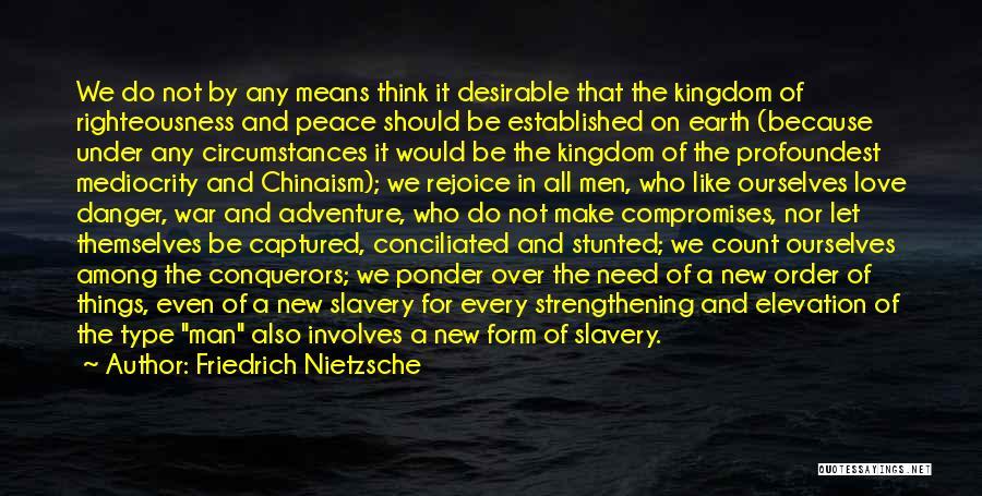 Make Love Not War Quotes By Friedrich Nietzsche