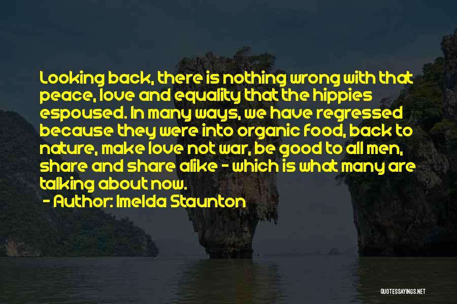 Make Love Not War Quotes By Imelda Staunton