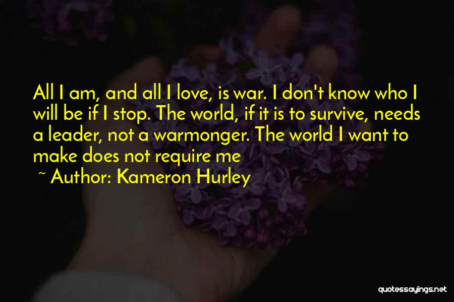 Make Love Not War Quotes By Kameron Hurley
