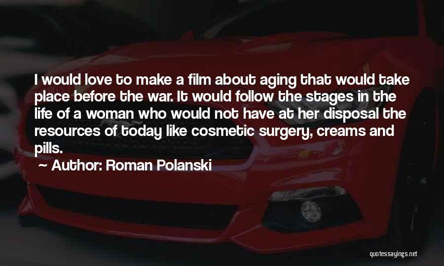 Make Love Not War Quotes By Roman Polanski