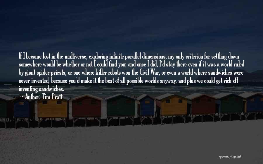 Make Love Not War Quotes By Tim Pratt