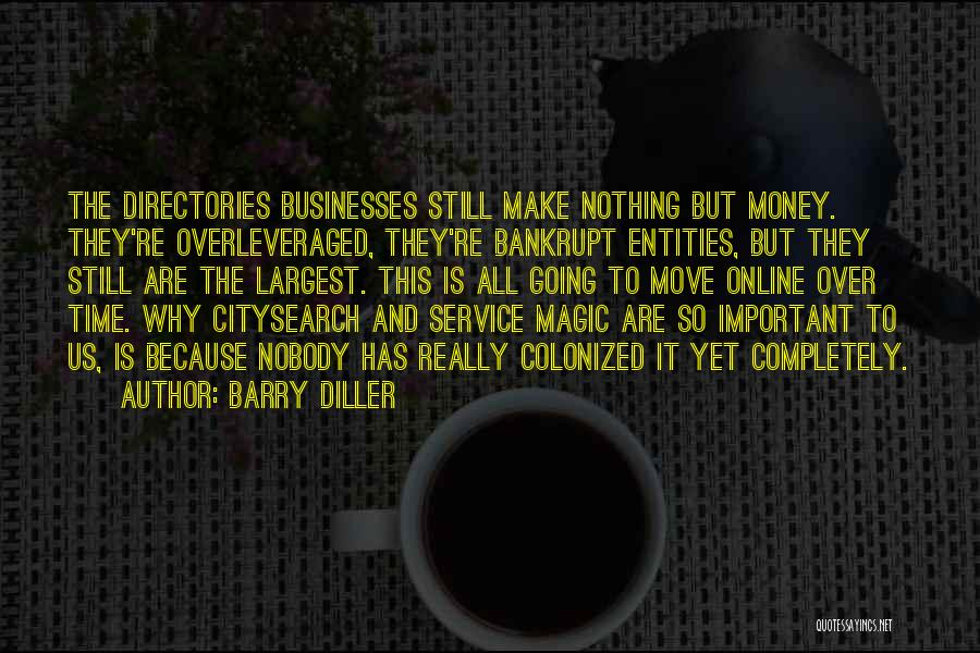 Make Money Online Quotes By Barry Diller