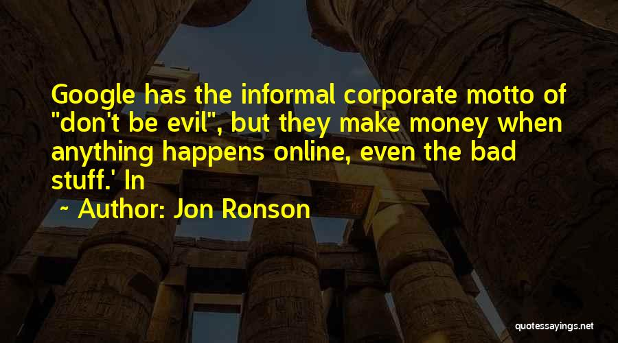 Make Money Online Quotes By Jon Ronson