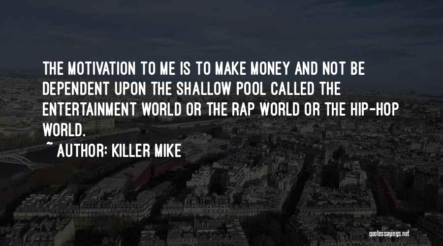 Make Money Rap Quotes By Killer Mike
