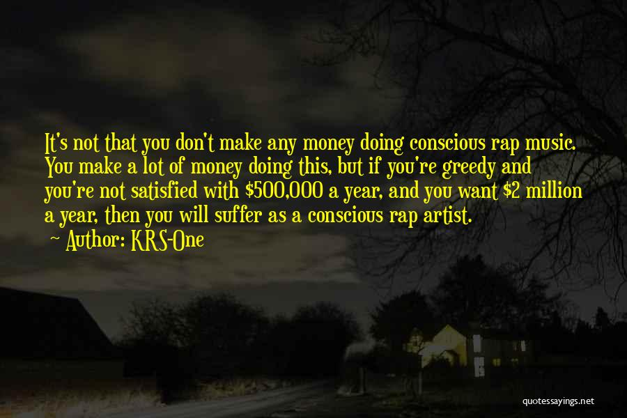 Make Money Rap Quotes By KRS-One