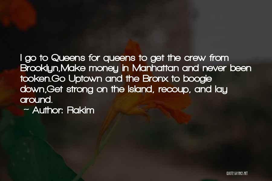 Make Money Rap Quotes By Rakim