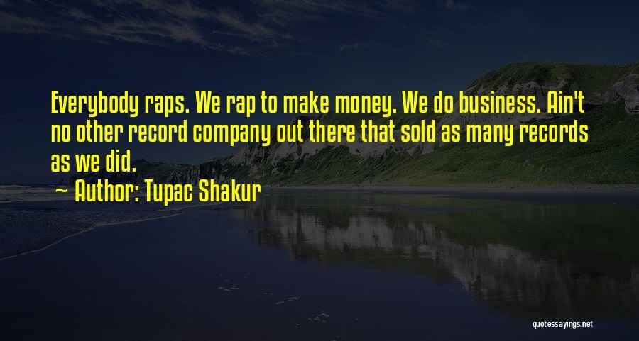 Make Money Rap Quotes By Tupac Shakur
