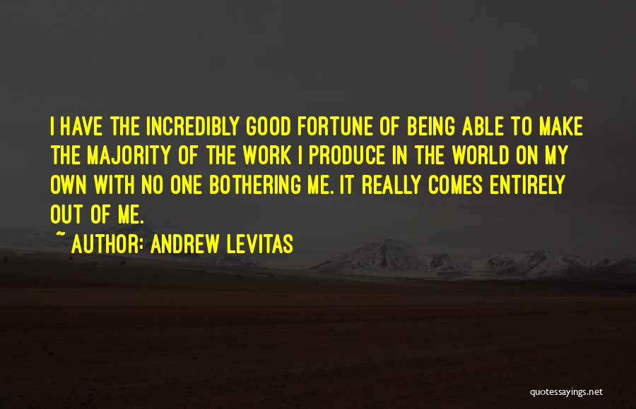 Make My Own Quotes By Andrew Levitas