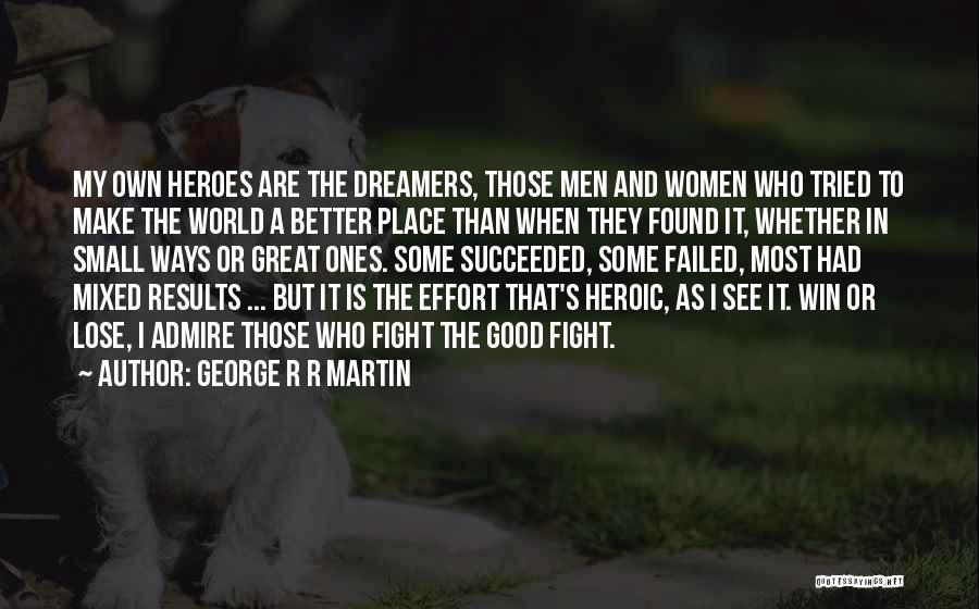 Make My Own Quotes By George R R Martin