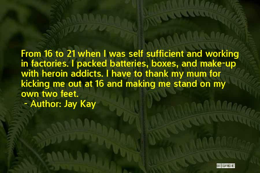 Make My Own Quotes By Jay Kay