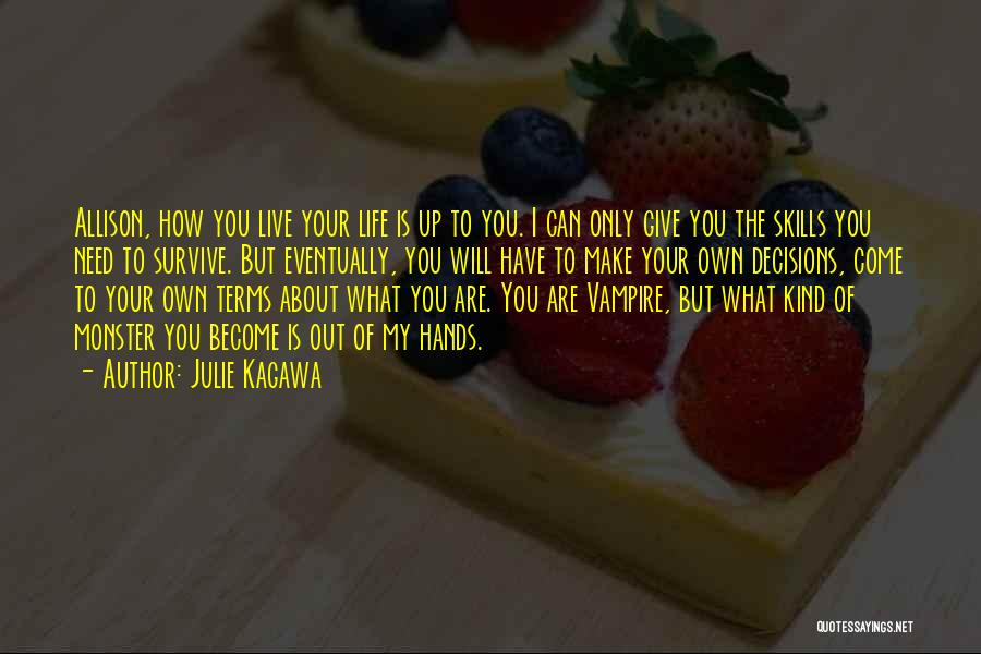 Make My Own Quotes By Julie Kagawa