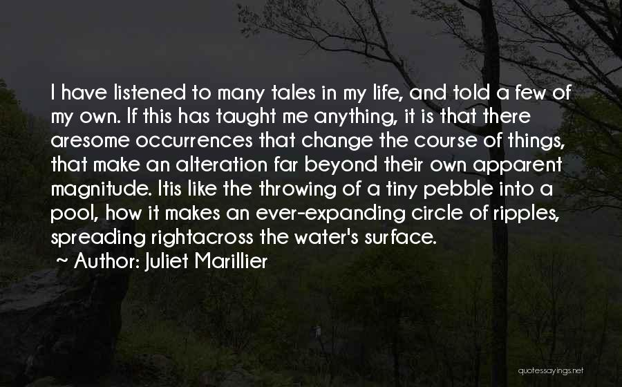 Make My Own Quotes By Juliet Marillier