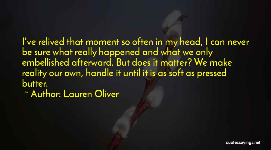 Make My Own Quotes By Lauren Oliver